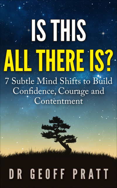 Is This All There Is book by Dr Geoff Pratt